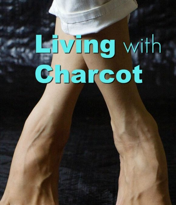 Living with Charcot