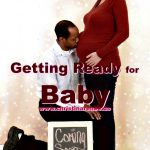 Getting Ready For Baby (part 1)