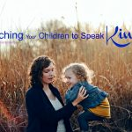 Teaching Your Children to Speak Kindly