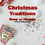 Christmas Traditions- Keep or Change