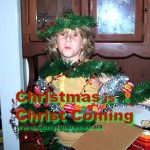 Christmas is Christ Coming