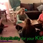 Hospitality for your Kids