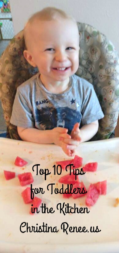 Top 10 Tips for Toddlers in the Kitchen