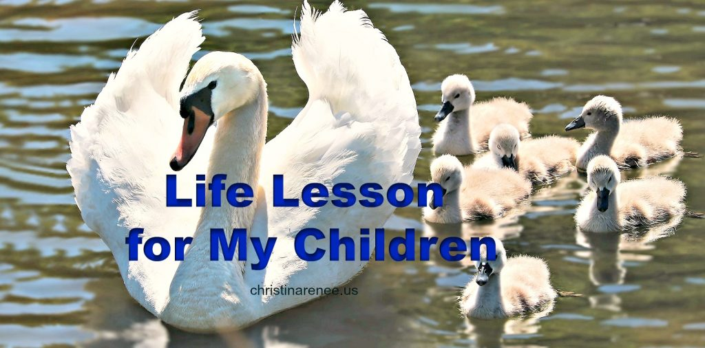 Life Lessons for my Children
