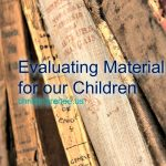 Evaluating Material for our Children