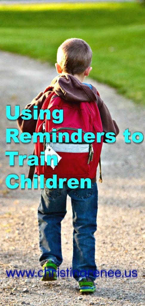 Using Reminders to Train Children