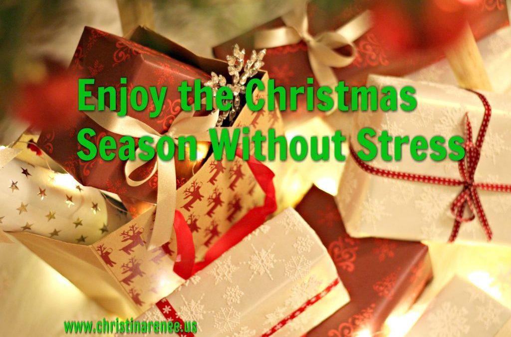 Enjoy the Christmas Season Without Stress