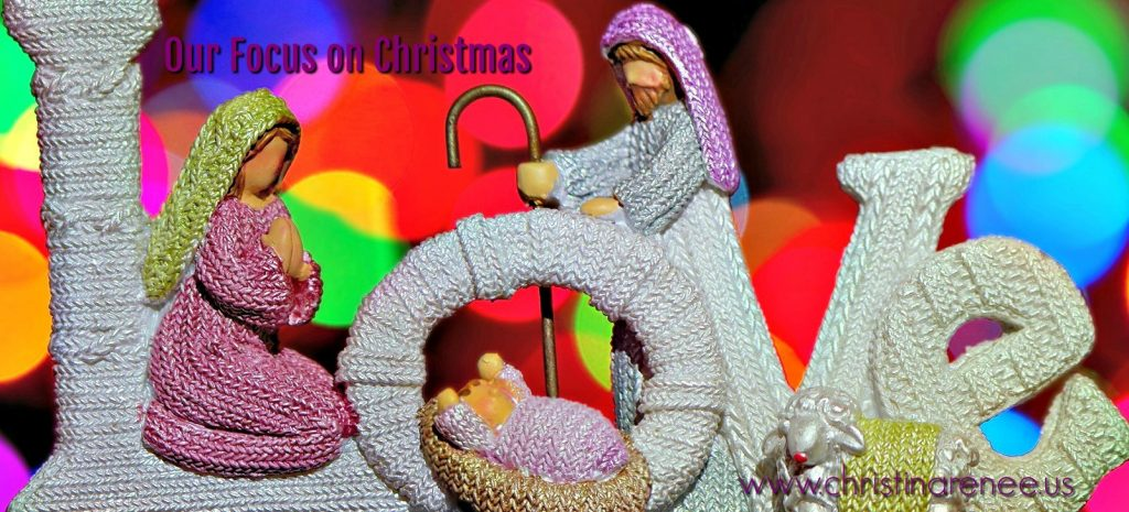 Our Focus on Christmas