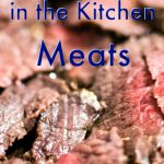 Cutting Costs in the Kitchen –Meats