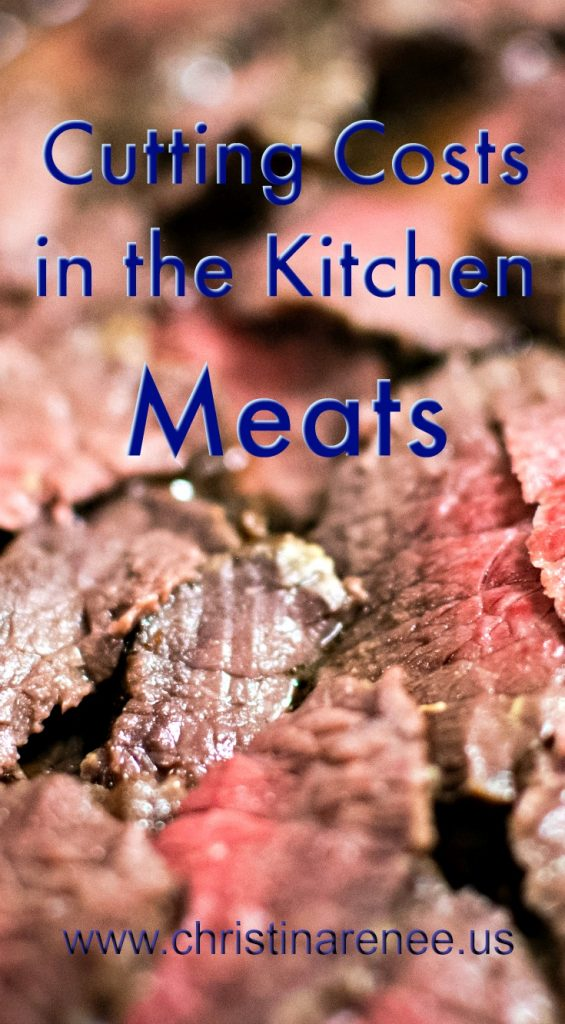 Cutting costs in the kitchen -meats