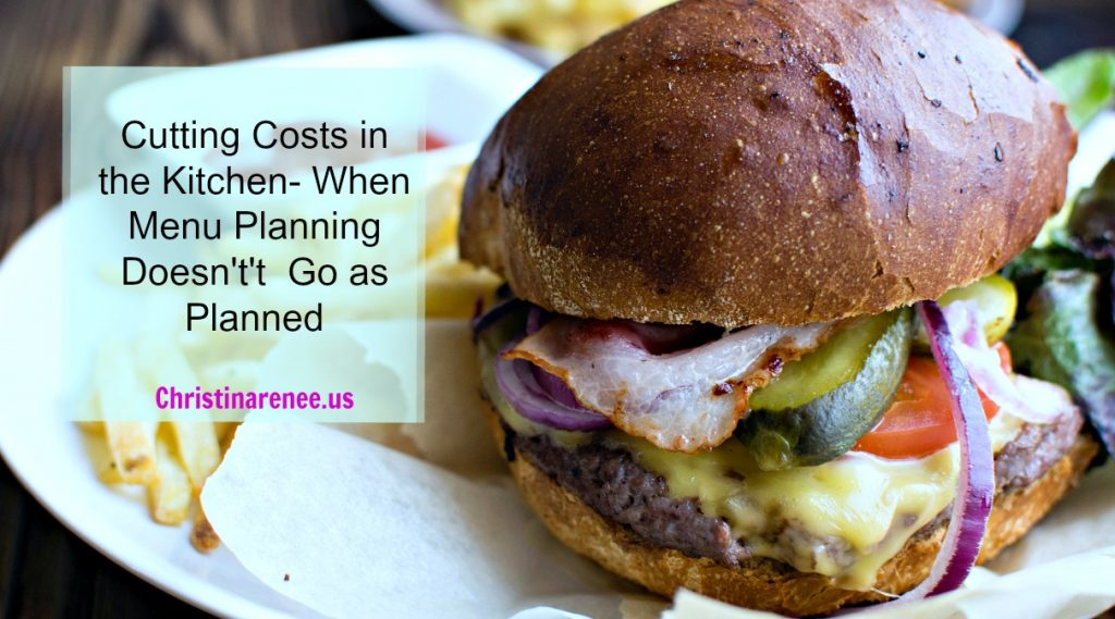Cutting Costs in the Kitchen- When Menu Planning Doesn't Go as Planned