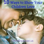 10 Ways to Show Your Children Love