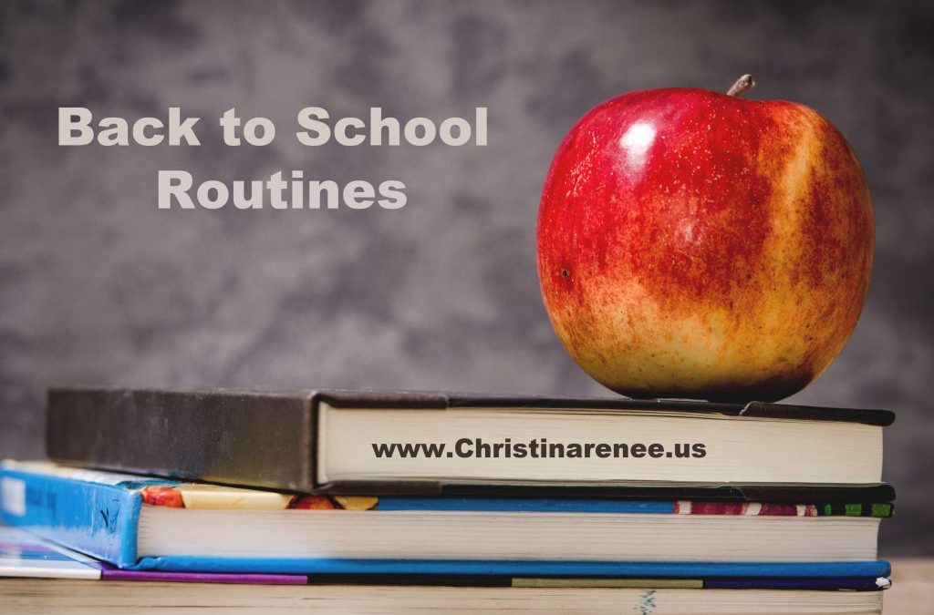 Back to School Routines