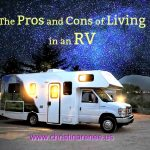 The Pros and Cons of Living in an Rv