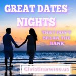 Great Date Nights That Don't Break The Bank